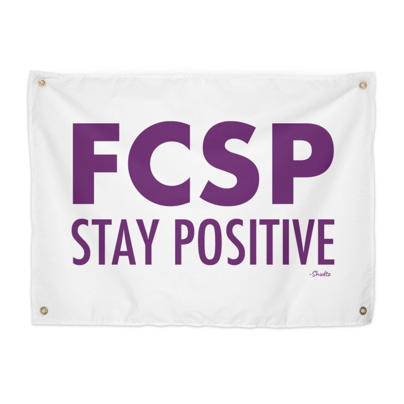 Stay Positive (Purple Font) Home Tapestry by The FCSP Foundation Shop