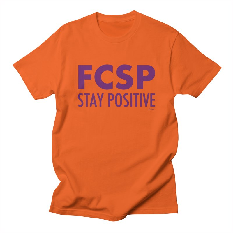 Stay Positive (Purple Font) Women's T-Shirt by The FCSP Foundation Shop