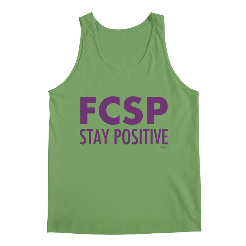 Stay Positive (Purple Font) Men's Tank by The FCSP Foundation Shop