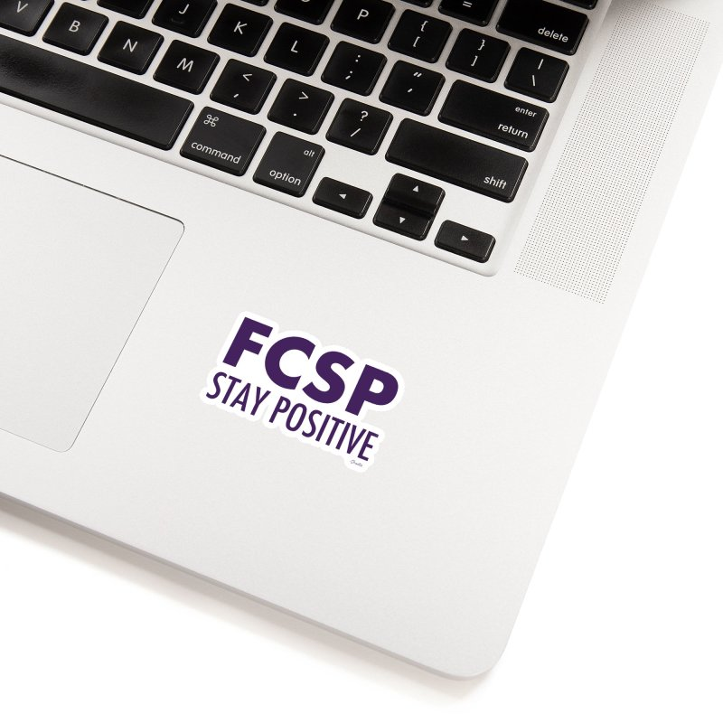 Stay Positive (Purple Font) Accessories Sticker by The FCSP Foundation Shop
