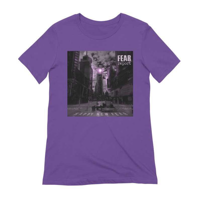 Fear Report - Happy New Fear Women's T-Shirt by Fear Report Swag