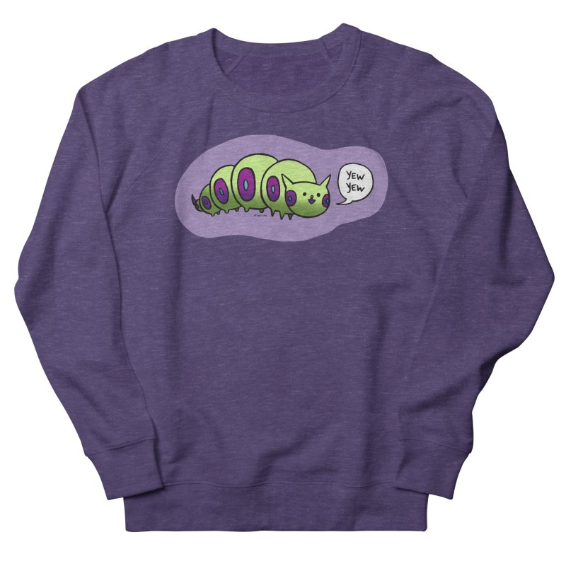 Caterpillar Women's French Terry Sweatshirt by Feeping Creatures Artist Shop