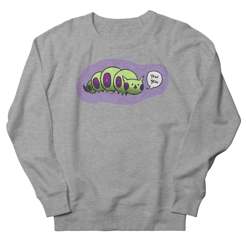 Caterpillar Women's French Terry Sweatshirt by Feeping Creatures Artist Shop