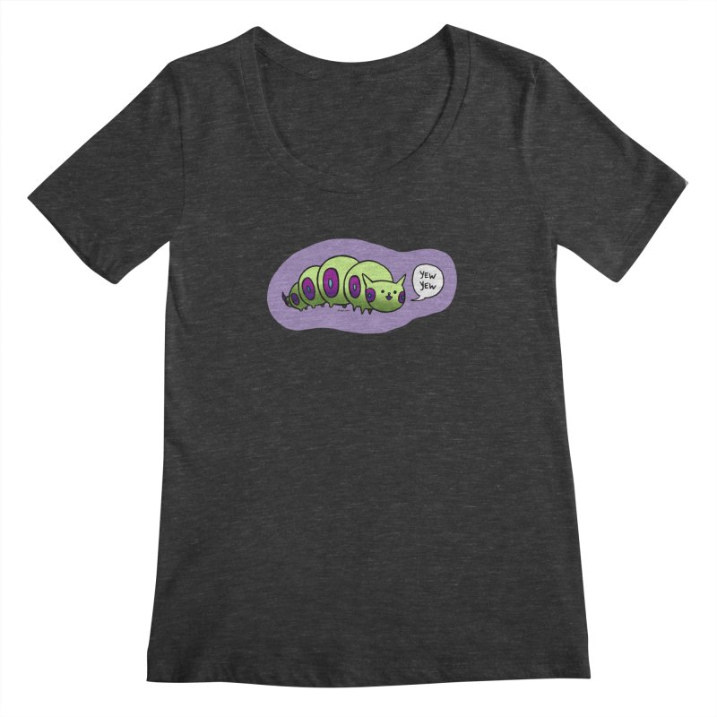 Caterpillar Women's Scoopneck by Feeping Creatures Artist Shop