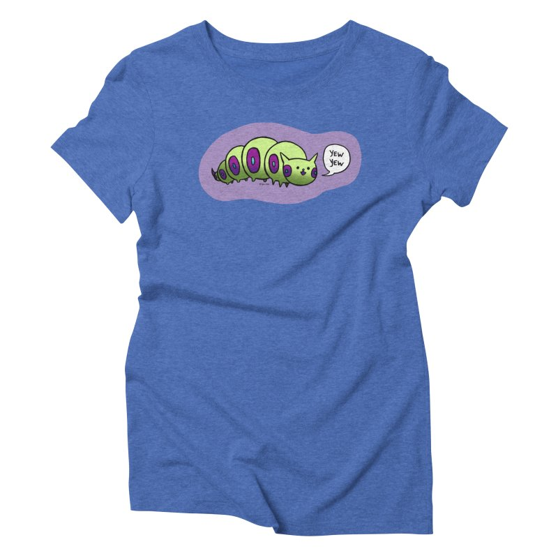 Caterpillar Women's Triblend T-shirt by Feeping Creatures Artist Shop