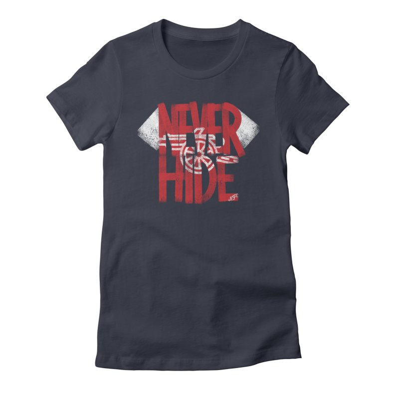 Never Hide AFC Women's Fitted T-Shirt by Fees Tees