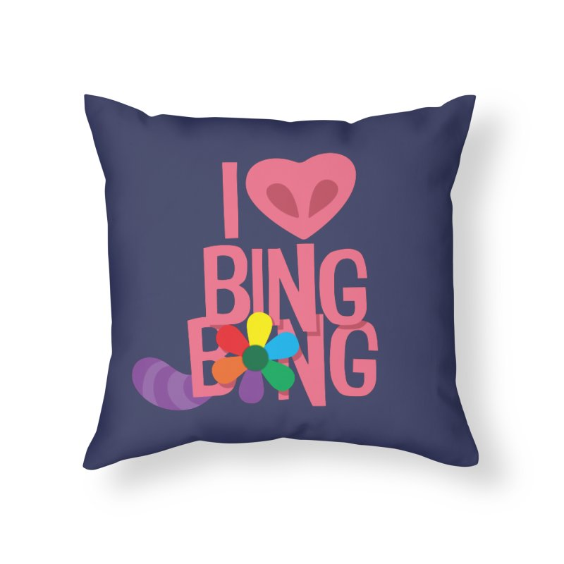 I Love BING-BONG! Home Throw Pillow by Fees Tees
