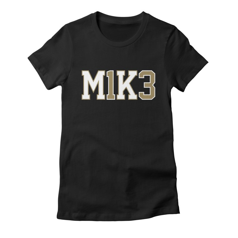 M1K3 Women's Fitted T-Shirt by Fees Tees