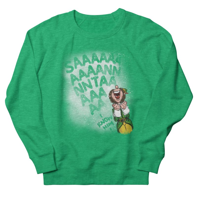 Santa... I Know Him! Men's French Terry Sweatshirt by Fees Tees