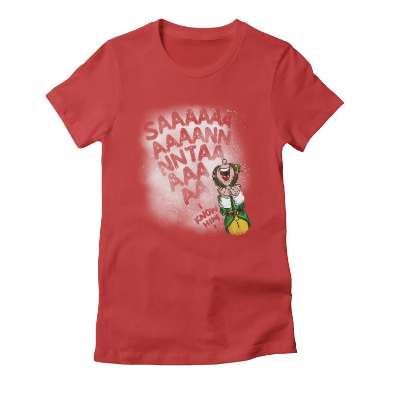 Santa... I Know Him! Women's Fitted T-Shirt by Fees Tees