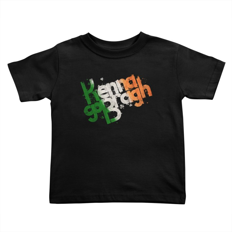 Kenna go Bragh Kids Toddler T-Shirt by Fees Tees