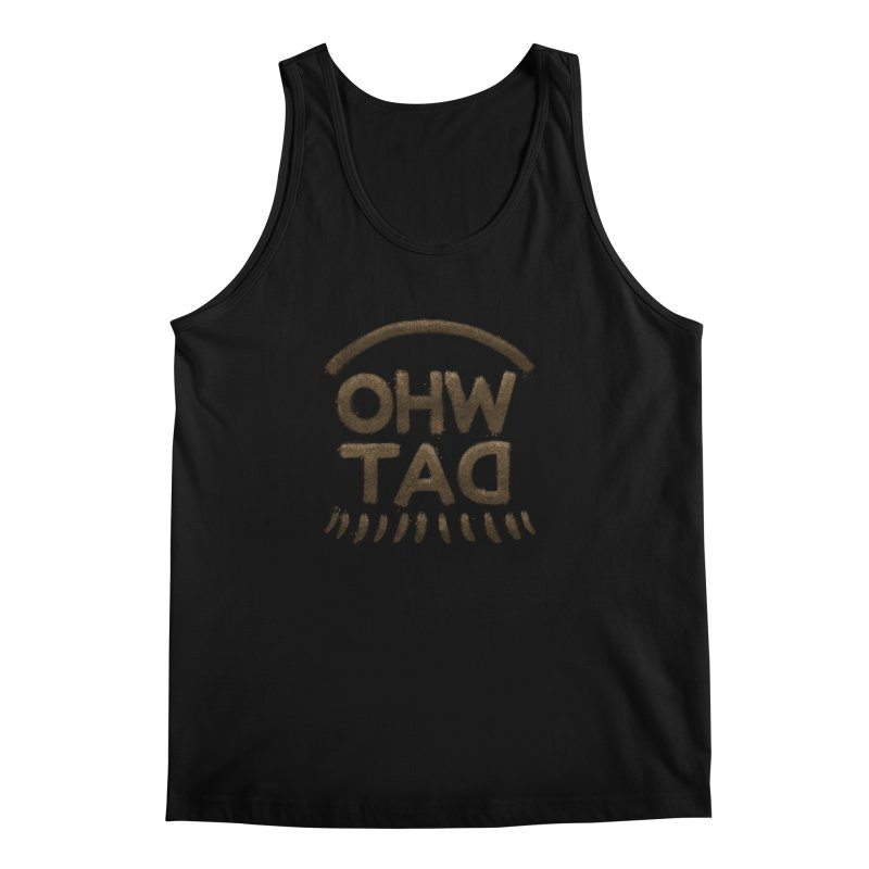 OHW TAD Men's Regular Tank by Fees Tees