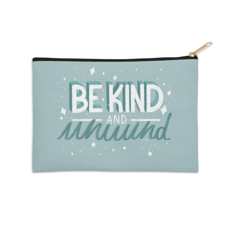 Be kind Accessories Zip Pouch by feitotipo's Artist Shop