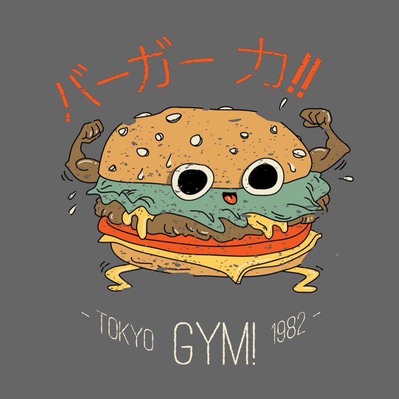 Burger Strength!! by Feldir's Weirdness