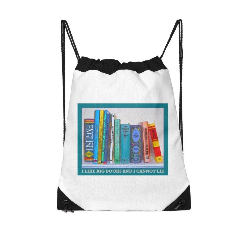 I LIKE BIG BOOKS... Accessories Drawstring Bag Bag by Felix Culpa Designs