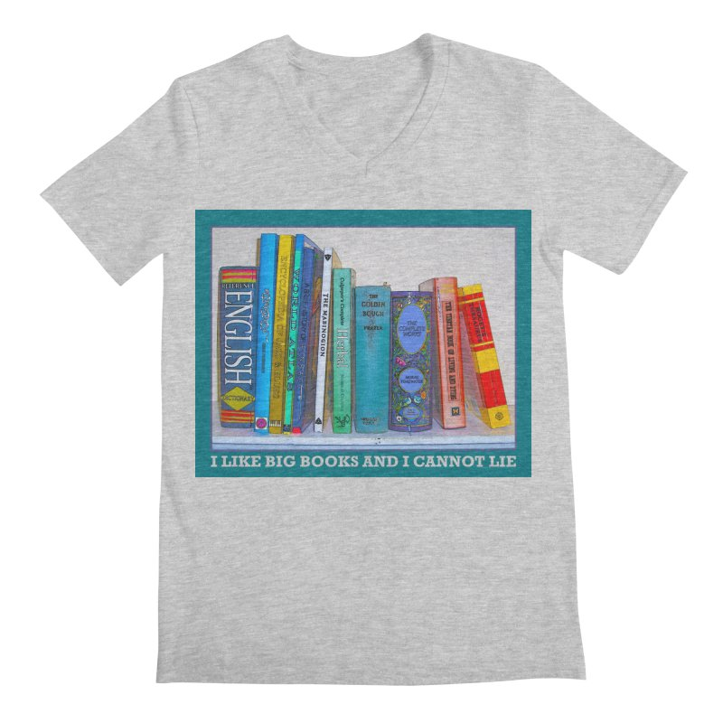 I LIKE BIG BOOKS... Men's Regular V-Neck by Felix Culpa Designs