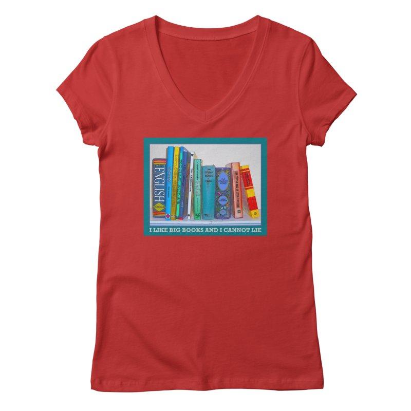 I LIKE BIG BOOKS... Women's Regular V-Neck by Felix Culpa Designs