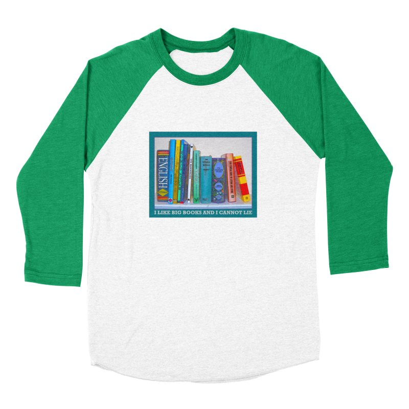 I LIKE BIG BOOKS... Men's Baseball Triblend Longsleeve T-Shirt by Felix Culpa Designs