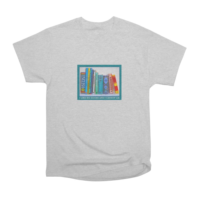 I LIKE BIG BOOKS... Men's T-Shirt by Felix Culpa Designs