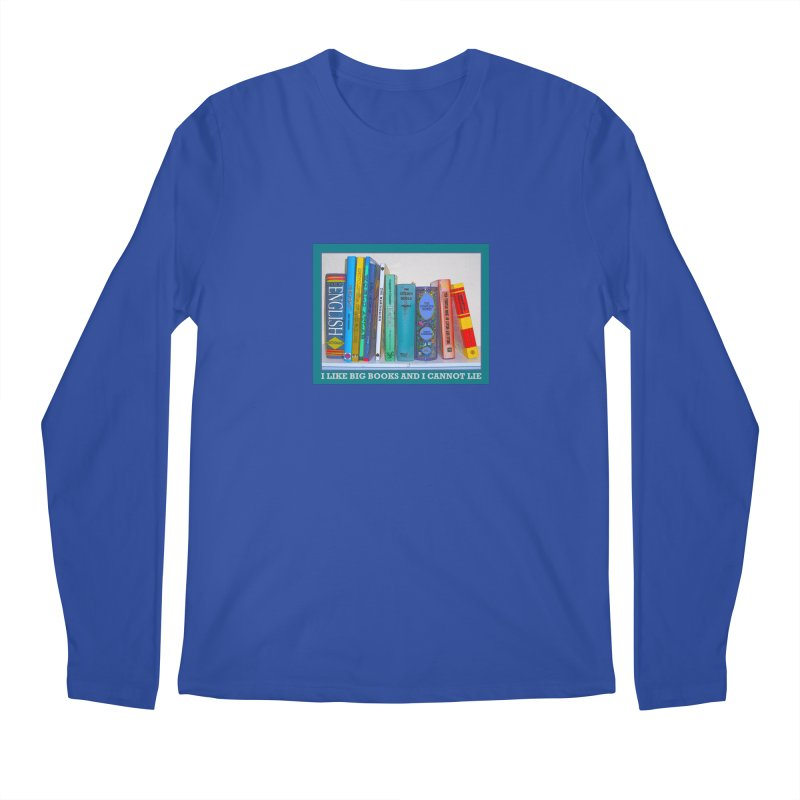 I LIKE BIG BOOKS... Men's Regular Longsleeve T-Shirt by Felix Culpa Designs