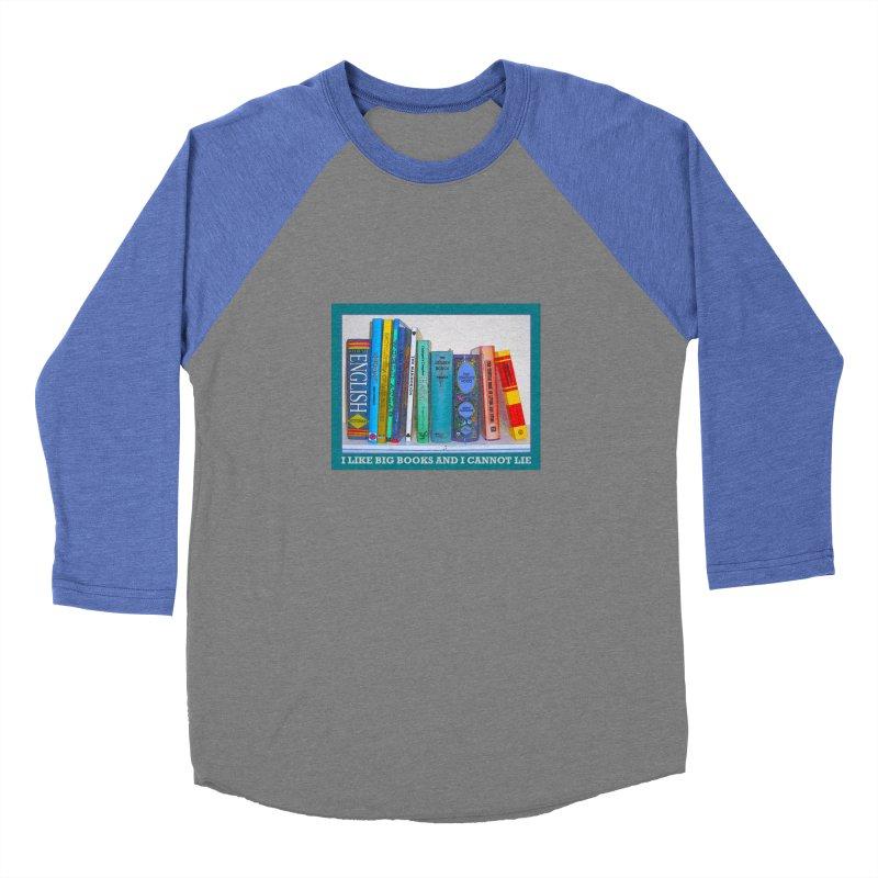 I LIKE BIG BOOKS... Men's Baseball Triblend Longsleeve T-Shirt by Felix Culpa Designs