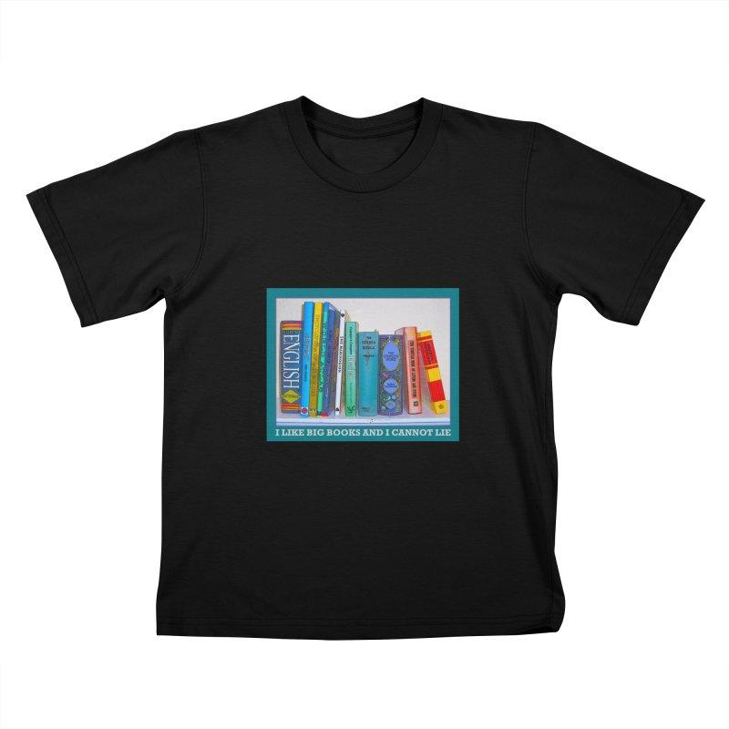I LIKE BIG BOOKS... Kids T-Shirt by Felix Culpa Designs