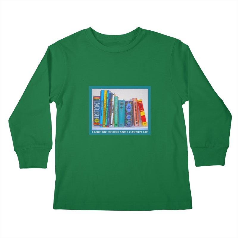 I LIKE BIG BOOKS... Kids Longsleeve T-Shirt by Felix Culpa Designs