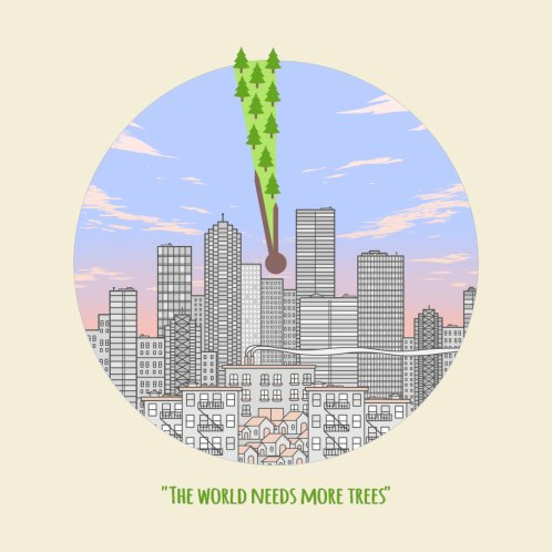 Design for The world needs more trees