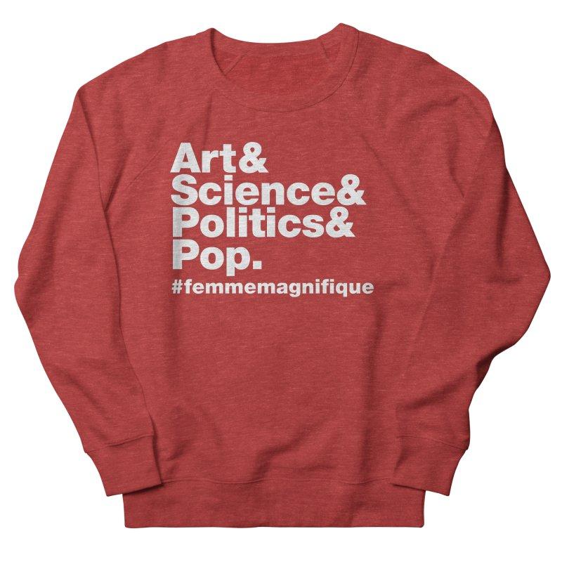 Politique  Women's Sweatshirt by Femme Magnifique