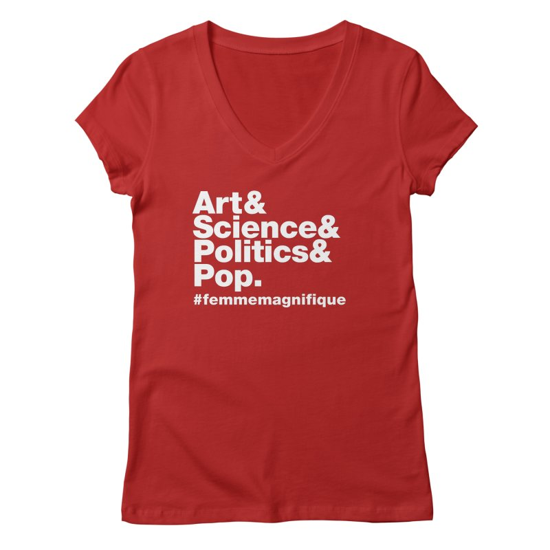 Politique  Women's V-Neck by Femme Magnifique
