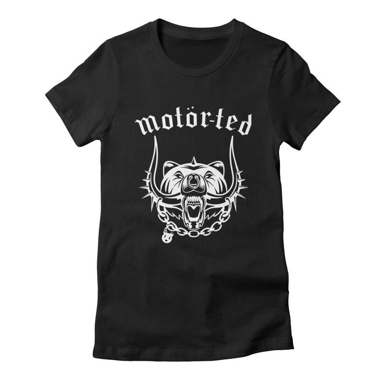 Motor Ted Women's T-Shirt by ferg's Artist Shop