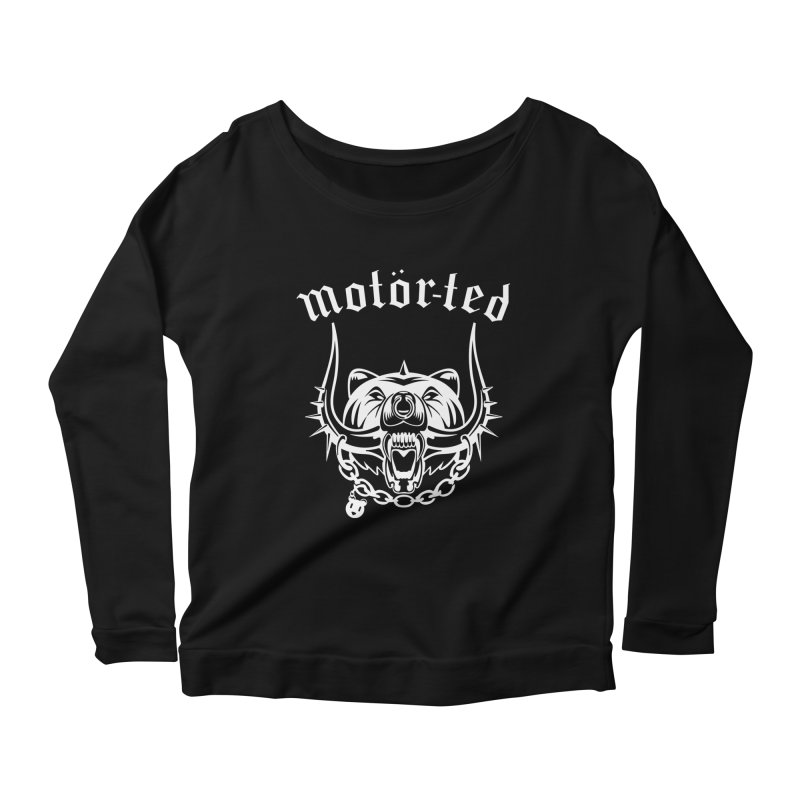 Motor Ted Women's Longsleeve Scoopneck  by ferg's Artist Shop