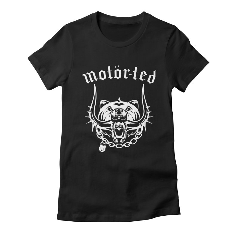 Motor Ted Women's Fitted T-Shirt by ferg's Artist Shop