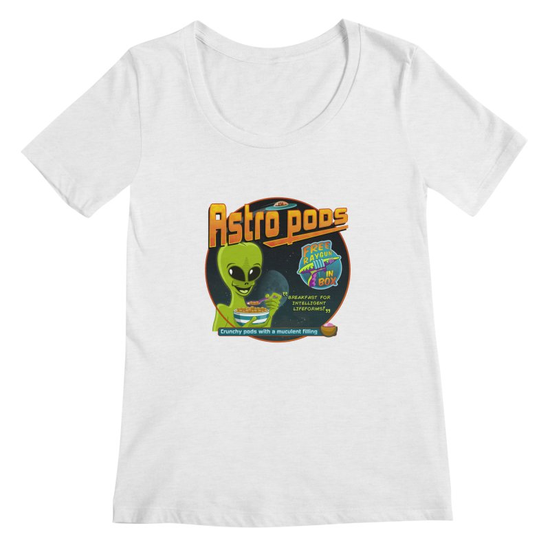 Astropods Women's Regular Scoop Neck by ferg's Artist Shop
