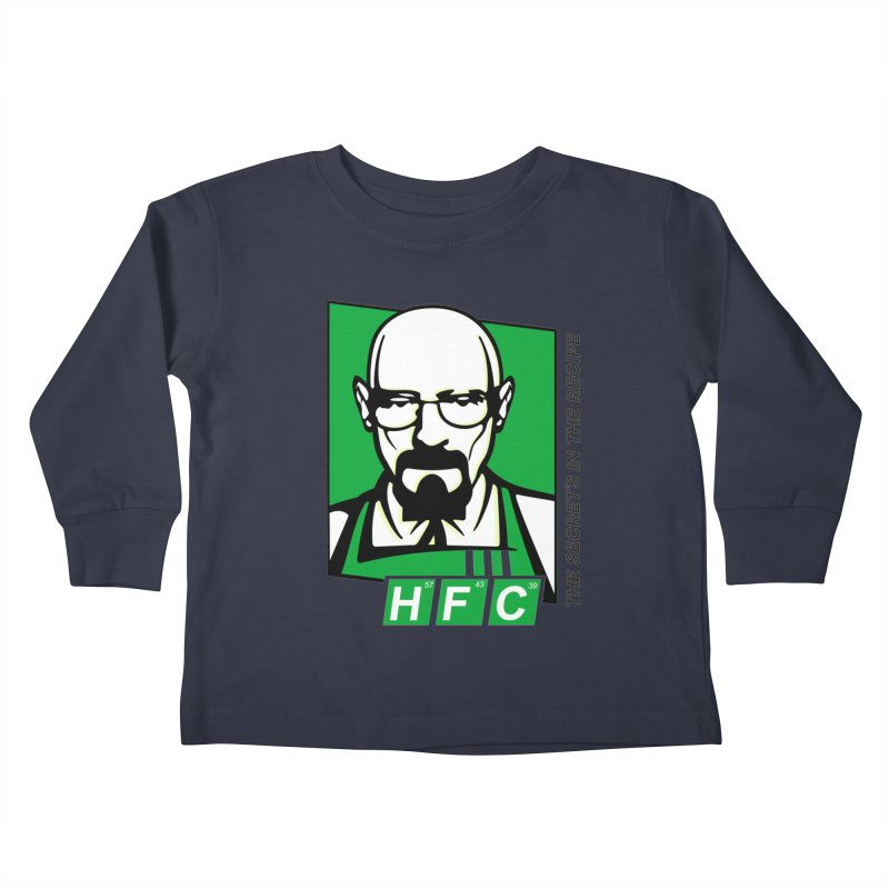 Heisenberg Fried Chicken Kids Toddler Longsleeve T-Shirt by ferg's Artist Shop