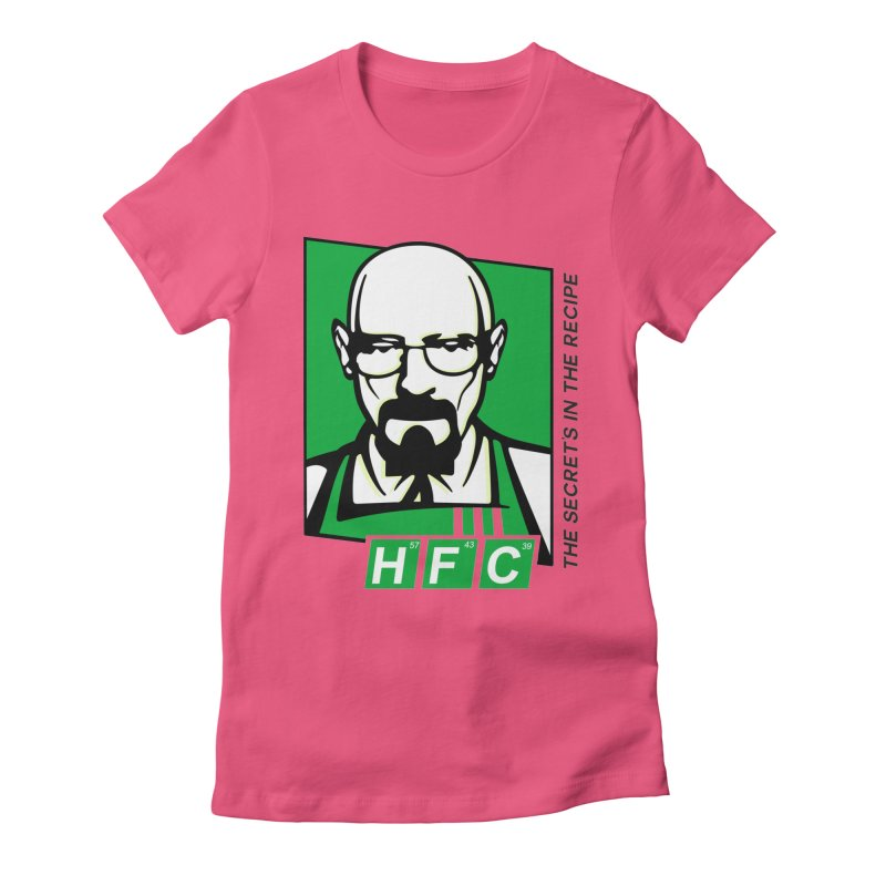 Heisenberg Fried Chicken Women's Fitted T-Shirt by ferg's Artist Shop