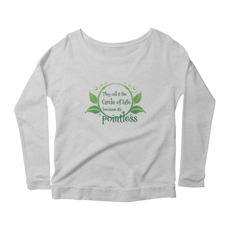 Pointless Women's Scoop Neck Longsleeve T-Shirt by Ferine Fire