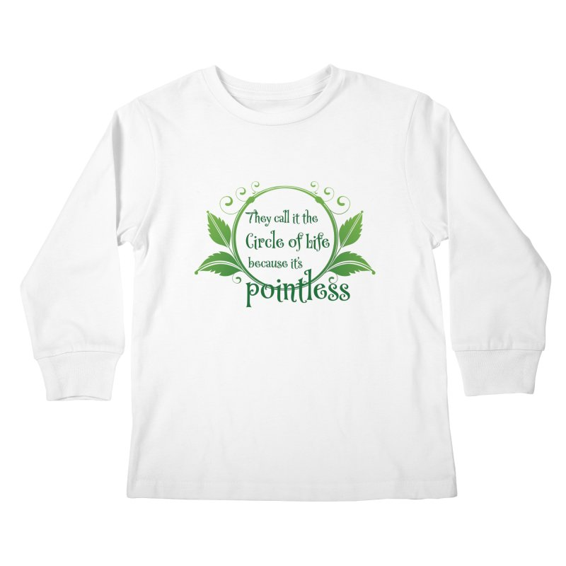 Pointless Kids Longsleeve T-Shirt by Ferine Fire