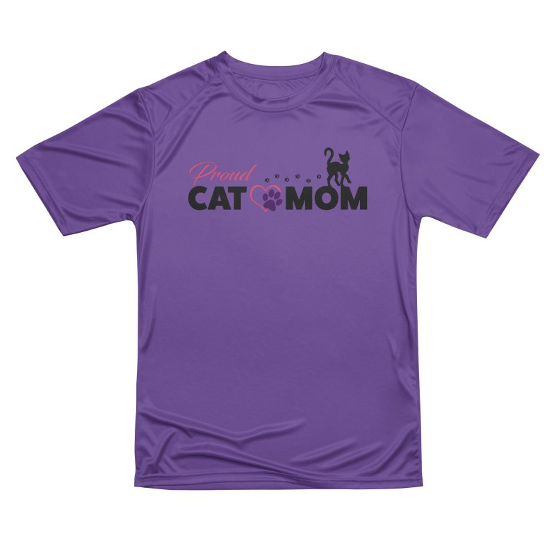 Proud Cat Mom Women's Performance Unisex T-Shirt by Ferine Fire