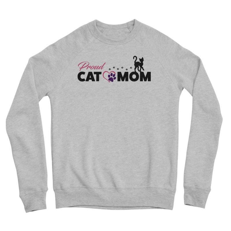 Proud Cat Mom Women's Sponge Fleece Sweatshirt by Ferine Fire