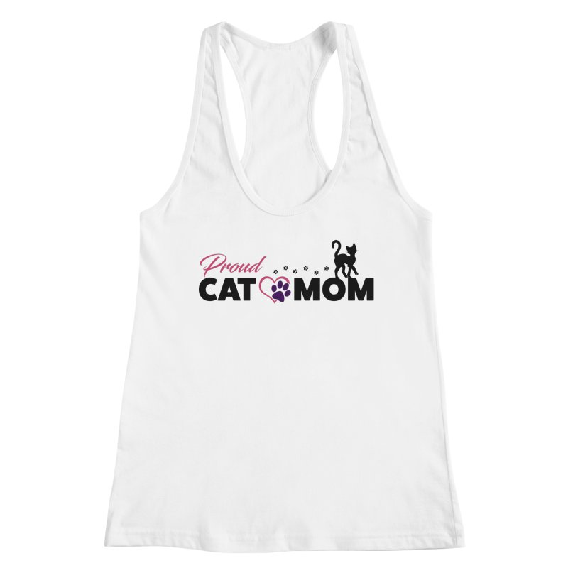 Proud Cat Mom Women's Racerback Tank by Ferine Fire