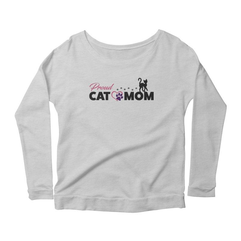 Proud Cat Mom Women's Scoop Neck Longsleeve T-Shirt by Ferine Fire