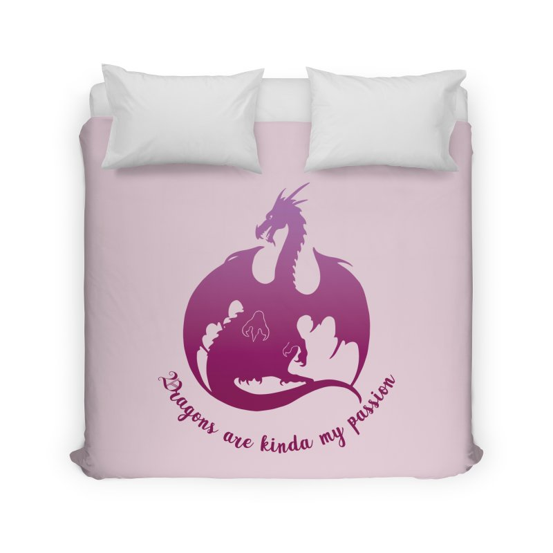 Dragons are kinda my passion Home Duvet by Ferine Fire