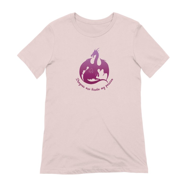 Dragons are kinda my passion Women's Extra Soft T-Shirt by Ferine Fire