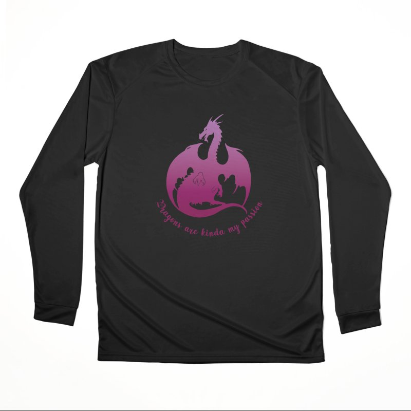 Dragons are kinda my passion Women's Performance Unisex Longsleeve T-Shirt by Ferine Fire