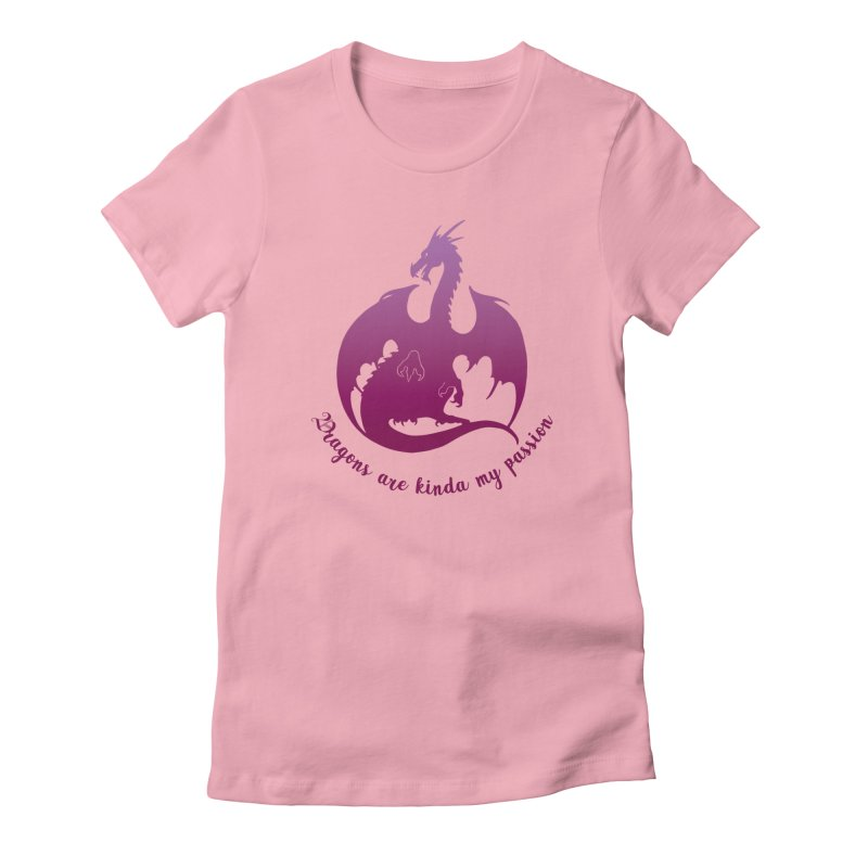 Dragons are kinda my passion Women's Fitted T-Shirt by Ferine Fire
