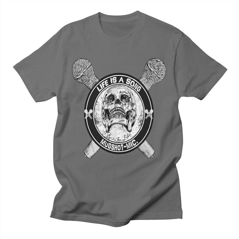 Mugshot Mic - Life Is A Song Design Merchandise Men's T-Shirt by fever_int's Artist Shop