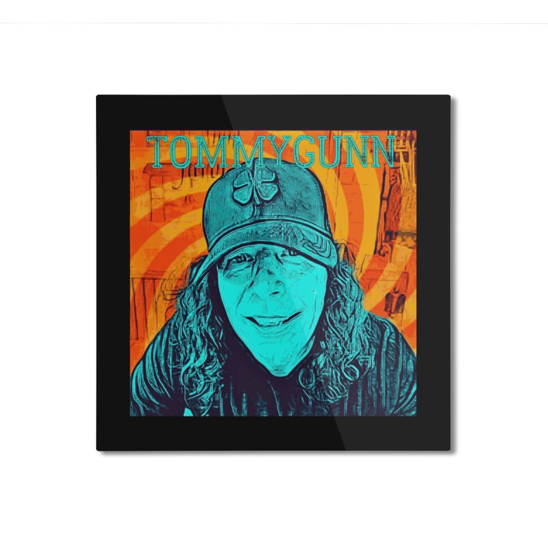 TOMMYGUNN - Style B Home Mounted Aluminum Print by fever_int's Artist Shop