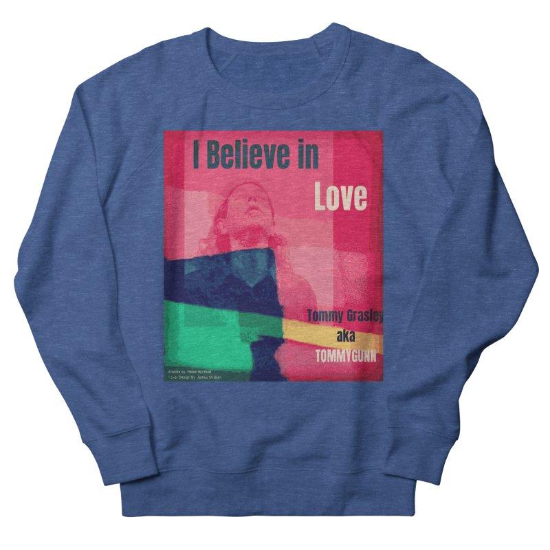 I Believe In Love Album Art - TOMMYGUNN Men's Sweatshirt by fever_int's Artist Shop
