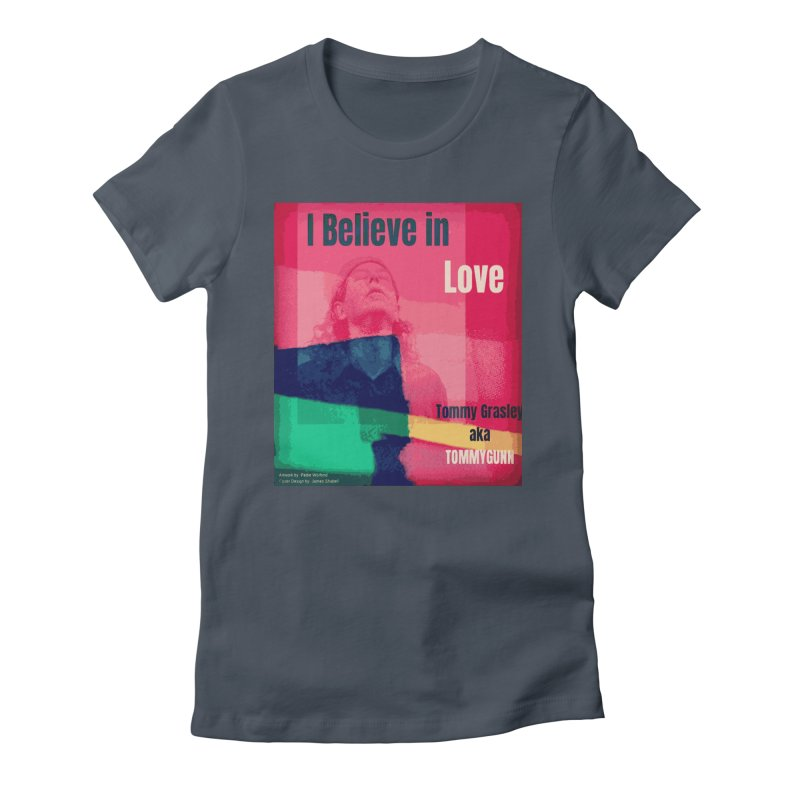 I Believe In Love Album Art - TOMMYGUNN Women's T-Shirt by fever_int's Artist Shop